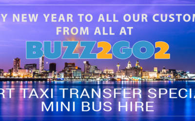 Happy New Year from Buzz2go2 Airport Taxi Transfers and Minibus Hire Liverpool